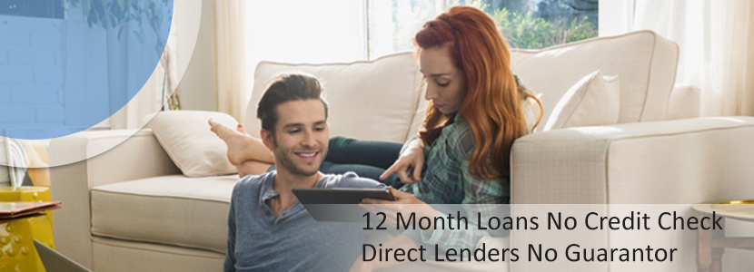12 month loans no credit check direct lenders no guarantor