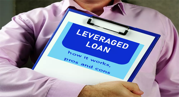 Leveraged loan: how it works, pros and cons